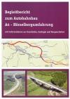 Begleitbericht zum Autobahnbau A4 - Hörselbergumfahrung mit Informationen zur Geschichte, Geologie und Baugeschehen