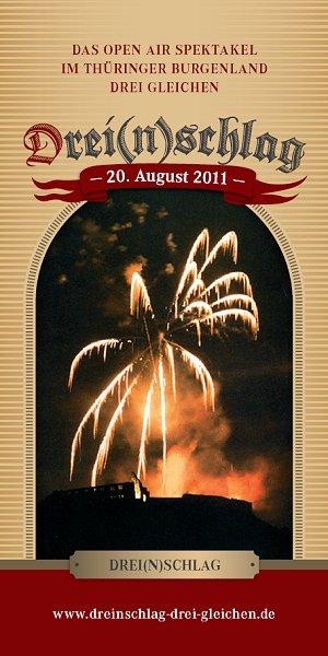 Faltblatt zum Open-Air-Spektakel DREI(N)SCHLAG 2011 im Thüringer Burgenland Drei Gleichen